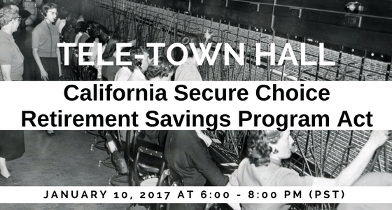 Join California Tele-Town Hall on Secure Choice Retirement