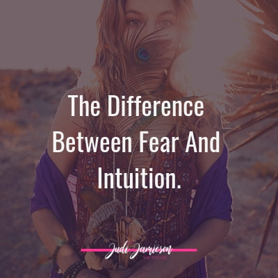 The difference between fear and intuition