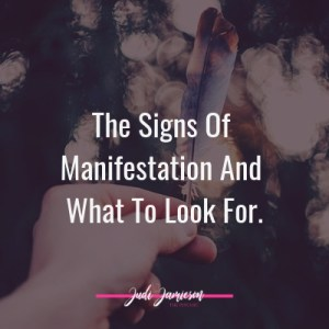The signs of manifestation - When you feel like its not working
