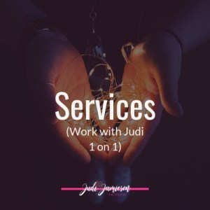 Services Judi offers to work directly with her in a 1 on 1 setting
