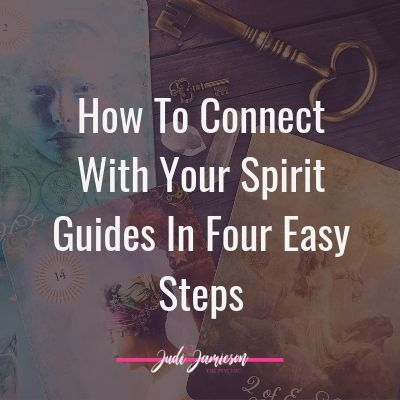 Connect with your spirit guides in four easy steps