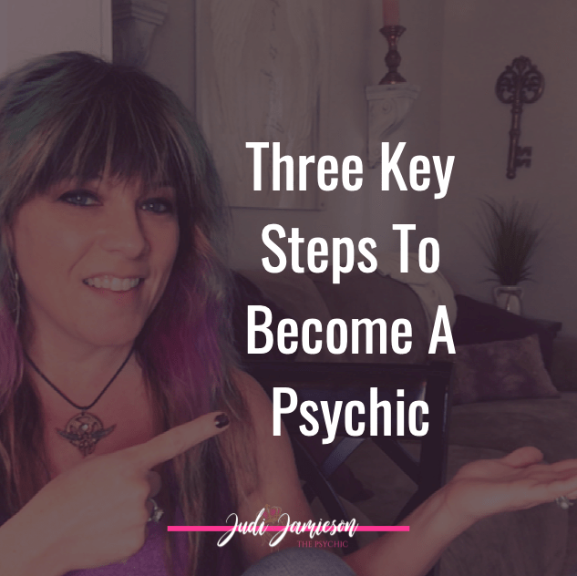 Become a psychic with these three key steps.
