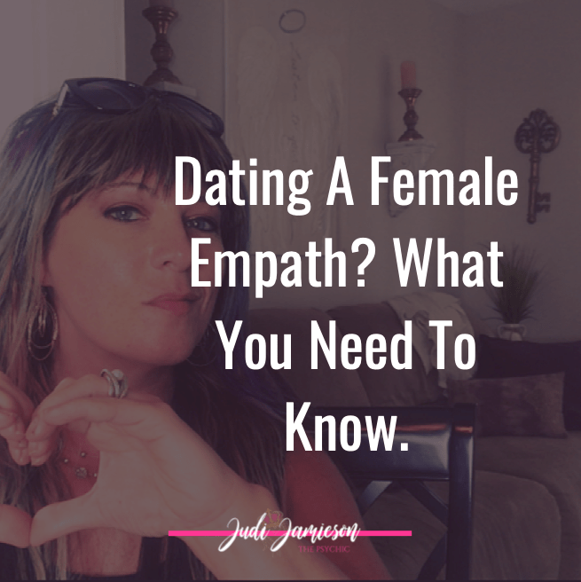 How to love to a female empath