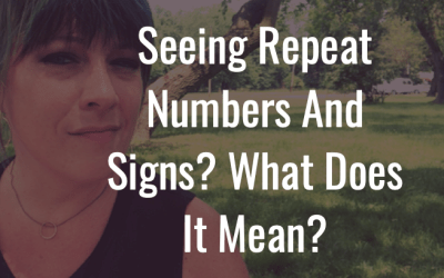 Seeing repeating numbers and signs – what do they mean?