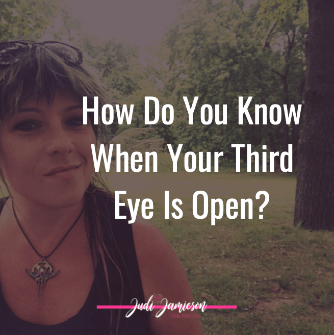 How do you know when your third eye is open?