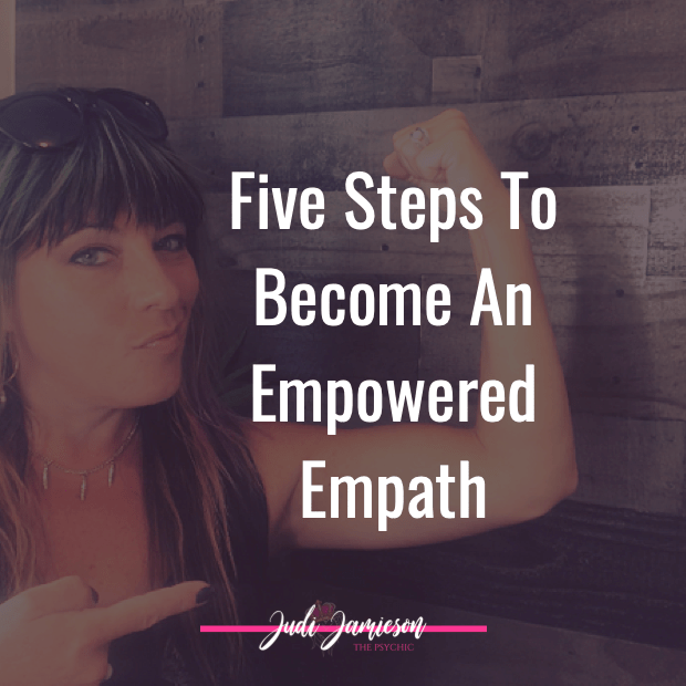 Five steps to becoming an empowered empath
