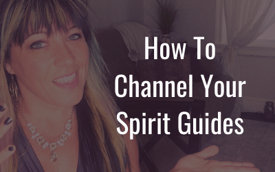 How to receive messages from your spirit guides