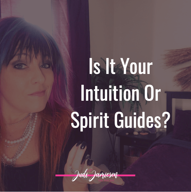 Intuition or spirit guides