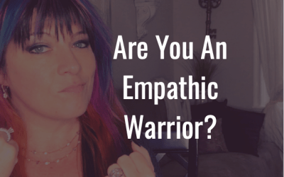 Are you an empathic warrior?