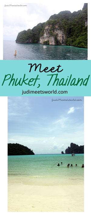 Meet Phuket, Thailand - judimeetsworld