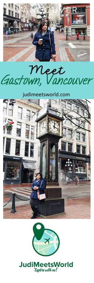 Meet Gastown, Vancouver.
