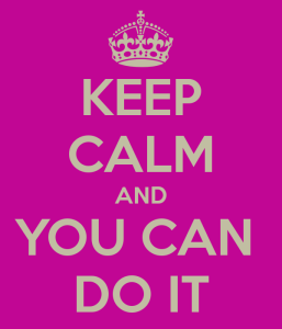 keep-calm-and-you-can-do-it-9