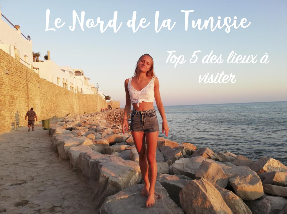 Top 5 des lieux à visiter dans le Nord de la Tunisie