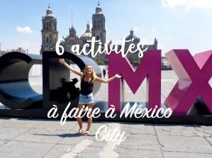 Read more about the article 6 activités à faire à Mexico City