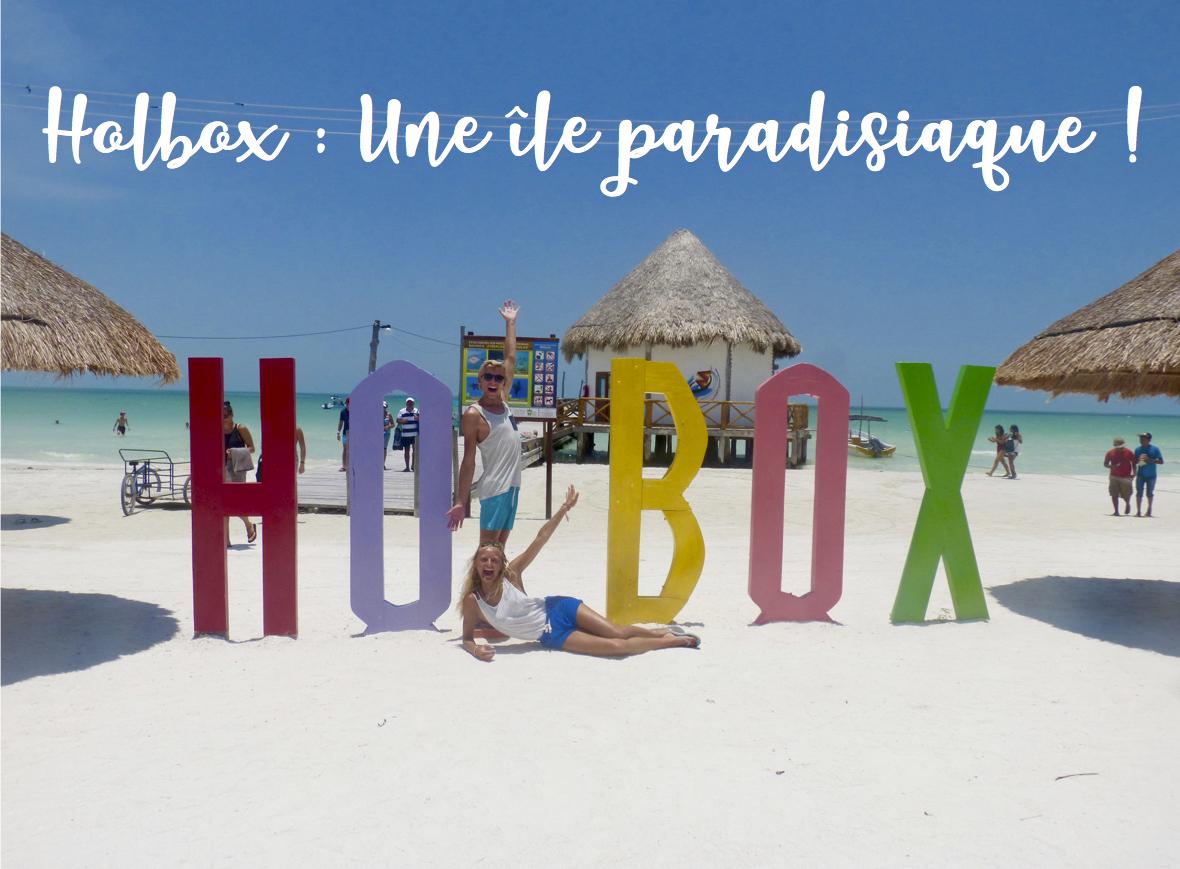 Isla Holbox : Île paradisiaque du Mexique