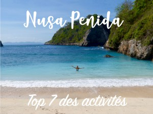 Read more about the article Nusa Penida : Top 7 des activités
