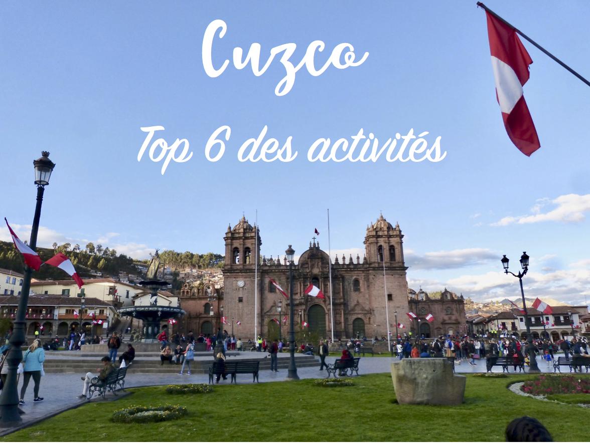 Top 6 des activités à faire à Cuzco