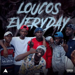 Savage Team - Loucos Everyday