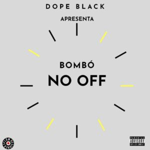Dope Black - Bumbar No Off (feat. Delpro Rams)