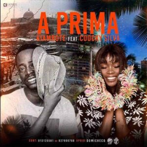 Kiambote - A Prima (feat. Coocky Silva) [2021] Baixar mp3