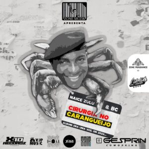 Naice Zulu & BC - Cirurgia Caranguejo (feat. Maureo) [2021] Baixar mp3