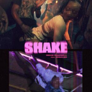 Richie Campbell - Shake (feat. Sneakbo) [2021] Baixar mp3