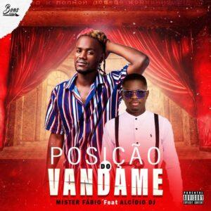 Mister Fábio - Posição do Vandame (feat. Dj Alcidio Mix) [2021] Baixar mp3