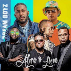 Dream Boyz - Abre O Livro [2021]