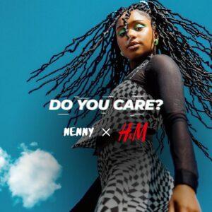 Nenny x H&M - Do You Care? [2021] Baixar mp3
