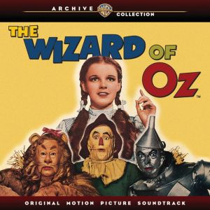 The Wizard of Oz new soundtrack CD from the Warner Archive Collection