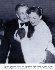 Judy Garland and Mervyn LeRoy at Romanoff's after Garland's Los Angeles Philharmonic opening night April 21, 1952