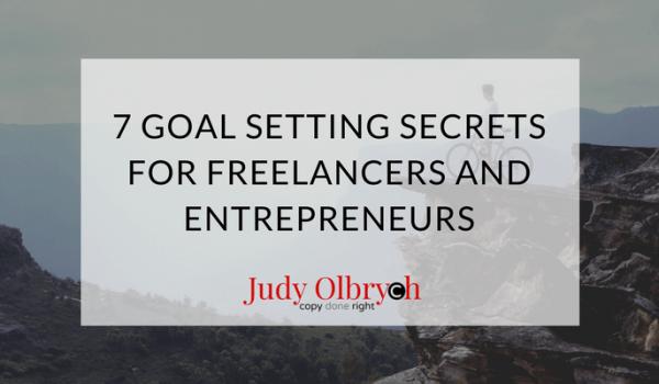 7 Goal Setting Secrets for Freelancers and Entrepreneurs
