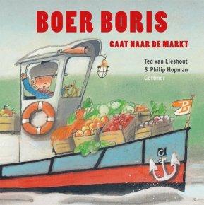 Boer Boris gaat naar de markt Ted van Liedhout & Philip Hopman