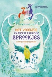 Het vogeltje en andere Armeense sprookjes