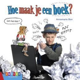 Kinderboekenweek 2021 Thematitels Hoe maak je een boek?