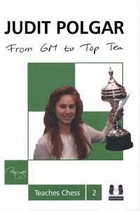 From-GM-to-Top-Ten-Judit-Polgar-Teaches-Chess-2