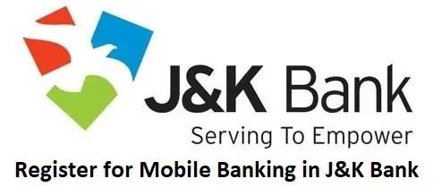 Register For Mobile Banking In J K Bank Complete Guide