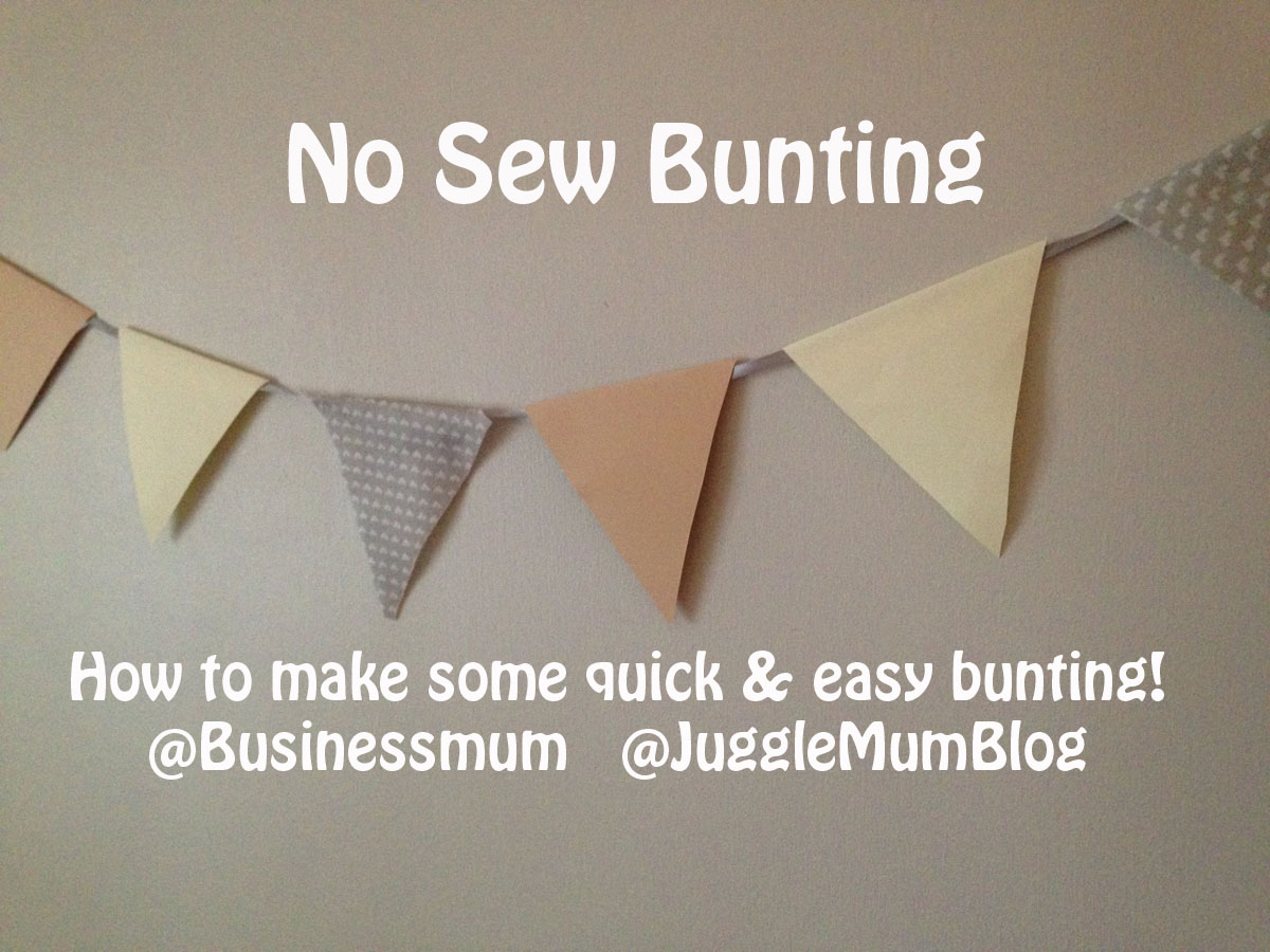 How to make quick  easy bunting  JuggleMum