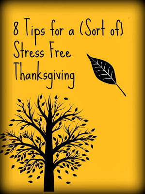 8 Tips For a  (sort of) Stress – Free Thanksgiving – Juggling Real Food and Real Life