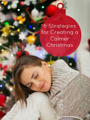 6 Strategies for Creating a Calmer Christmas – Guest Post from CalmHealthySexy