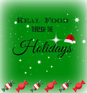 Real Food through the holidays