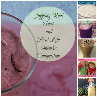Juggling Real Food and Real Life Smoothie Competition