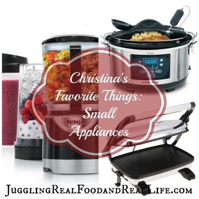 Christina's Favorite Things:  Small Kitchen Appliances