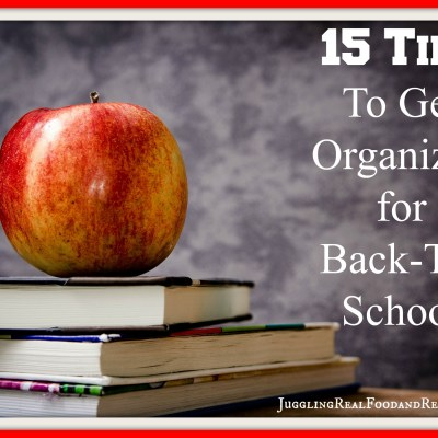 15 Tips To Get Organized For Back To School