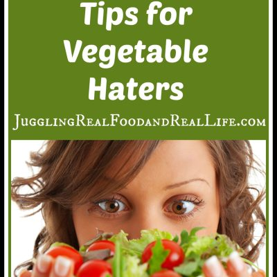 Eat Your Veggies: Tips For Vegetable Haters