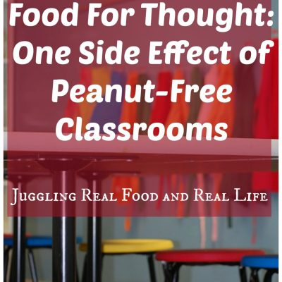 Food For Thought:  One Side Effect of Peanut-Free Classrooms