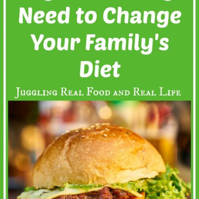 20 Signs You May Need to Change Your Family's Diet