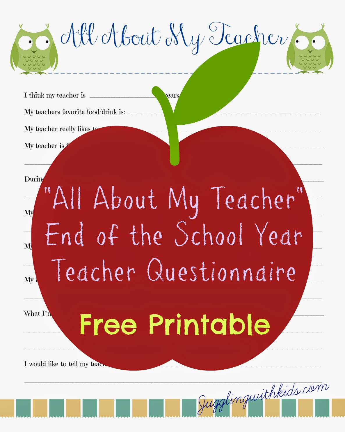 Free Teacher Printable Questionnaire For End Of School Year Teacher S T Juggling With Kids