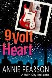 Nine Volt Heart - Annie Pearson