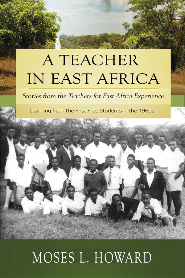 A Teacher in East Africa - Moses Howard